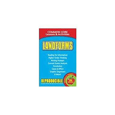 Gallopade International Landforms, Common Core Lessons & Activities Workbook, Grade 3 - Grade 8 [eBook]