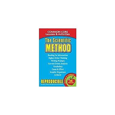 Gallopade International The Scientific Method, Common Core Lessons & Activities Workbook, Grade 3 - Grade 8 [eBook]