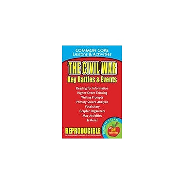 Gallopade International The Civil War: Key Battles and Events Common Core Lessons and Activities Workbook [eBook]