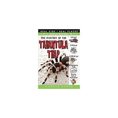 Gallopade International The Mystery of the Tarantula Trap Social Studies Workbook, Grade 3 - Grade 8 [eBook]
