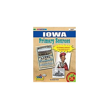 Gallopade International Iowa Primary Sources Social Studies Workbook, Grade 2 - Grade 8 [eBook]