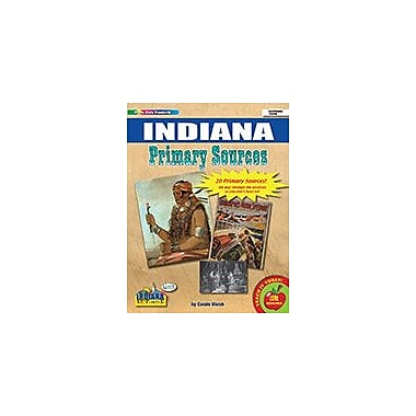 Gallopade International Indiana Primary Sources Social Studies Workbook, Grade 2 - Grade 8 [eBook]