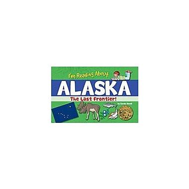 Gallopade International I'm Reading About Alaska Social Studies Workbook, Kindergarten - Grade 4 [eBook]