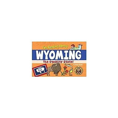 Gallopade International I'm Reading About Wyoming Social Studies Workbook, Kindergarten - Grade 4 [eBook]
