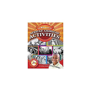 Gallopade International The Big Book of African American Activities History Workbook, Grade 3 - Grade 8 [eBook]