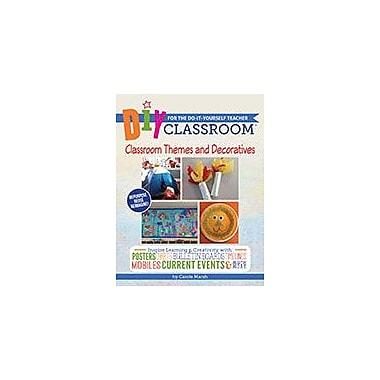 Gallopade International DIY Classroom: Classroom Themes and Decoratives For the Do-It-Yourself Teacher Workbook [eBook]