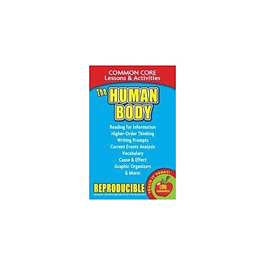 Gallopade International The Human Body, Common Core Lessons & Activities Social Studies Workbook, Grade 3 - Grade 8 [eBook]