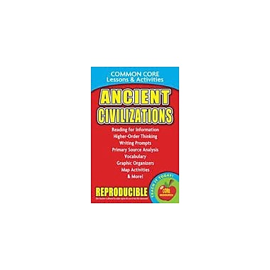 Gallopade International Ancient Civilizations, Common Core Lessons & Activities Workbook, Grade 3 - Grade 8 [eBook]