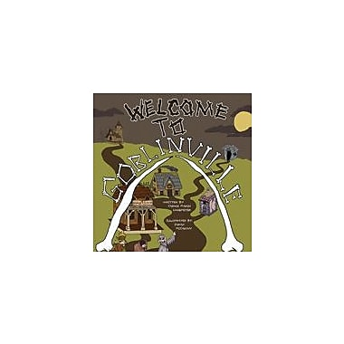 Gallopade International Welcome to Goblinville! Reading & Writing Workbook, Grade 3 - Grade 6 [eBook]