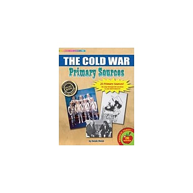Gallopade International The Cold War Primary Sources Pack Social Studies Workbook, Grade 3 - Grade 8 [eBook]
