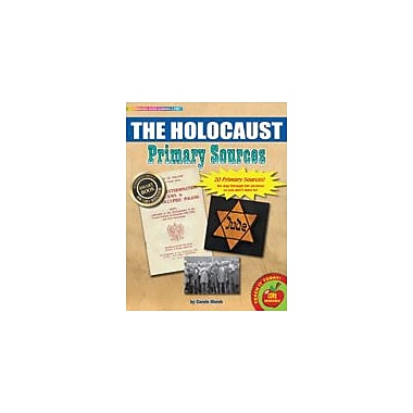 Gallopade International The Holocaust Primary Sources Pack Social Studies Workbook, Grade 3 - Grade 8 [eBook]