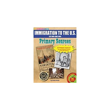 Gallopade International Immigration Primary Sources Pack Social Studies Workbook, Grade 3 - Grade 8 [eBook]