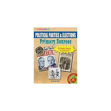 Gallopade International Political Parties and Elections Primary Sources Pack Social Studies Workbook, Grade 3 - Grade 8 [eBook]