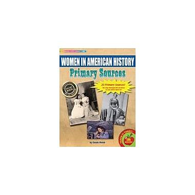 Gallopade International Women In American History Primary Sources Pack Social Studies Workbook, Grade 3 - Grade 8 [eBook]