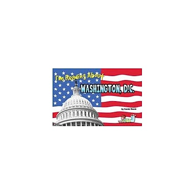 Gallopade International I'm Reading About Washington, D.C. Social Studies Workbook, Kindergarten - Grade 3 [eBook]