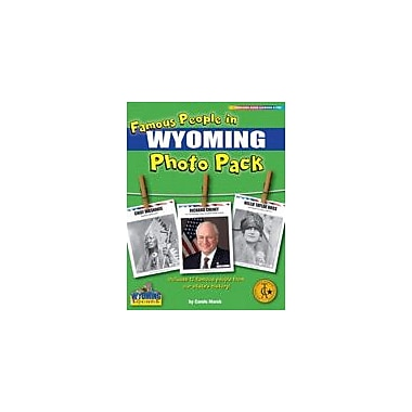 Gallopade International Famous People From Wyoming Photo Pack Social Studies Workbook, Grade 1 - Grade 8 [eBook]