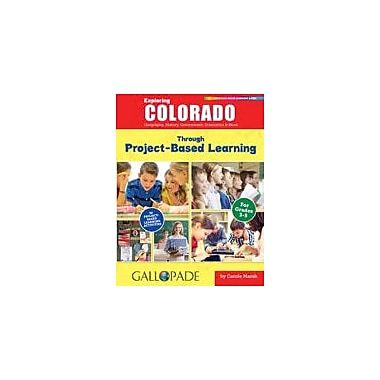 Gallopade International Exploring Colorado Through Project-Based Learning Problem Solving Workbook, Grade 3 - Grade 5 [eBook]