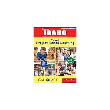 Gallopade International Exploring Idaho Through Project-Based Learning Problem Solving Workbook, Grade 3 - Grade 5 [eBook]