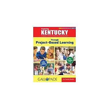 Gallopade International Exploring Kentucky Through Project-Based Learning Problem Solving Workbook, Grade 3 - Grade 5 [eBook]