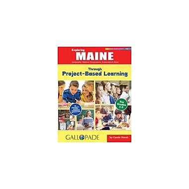 Gallopade International Exploring Maine Through Project-Based Learning Problem Solving Workbook, Grade 3 - Grade 5 [eBook]