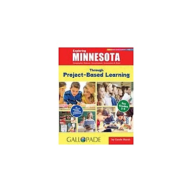 Gallopade International Exploring Minnesota Through Project-Based Learning Problem Solving Workbook, Grade 3 - Grade 5 [eBook]