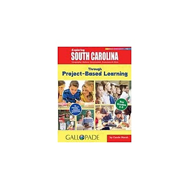 Gallopade International Exploring South Carolina Through Project-Based Learning Workbook, Grade 3 - Grade 5 [eBook]