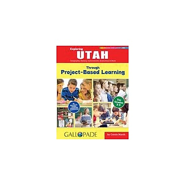 Gallopade International Exploring Utah Through Project-Based Learning Problem Solving Workbook, Grade 3 - Grade 5 [eBook]