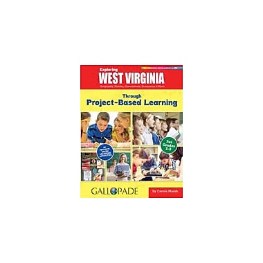 Gallopade International Exploring West Virginia Through Project-Based Learning Workbook, Grade 3 - Grade 5 [eBook]