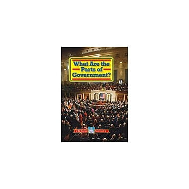 Gareth Stevens Publishing What Are the Parts of Government? Social Studies Workbook, Grade 3 - Grade 7 [eBook]