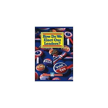 Gareth Stevens Publishing How Do We Elect Our Leaders? Social Studies Workbook, Grade 3 - Grade 7 [eBook]
