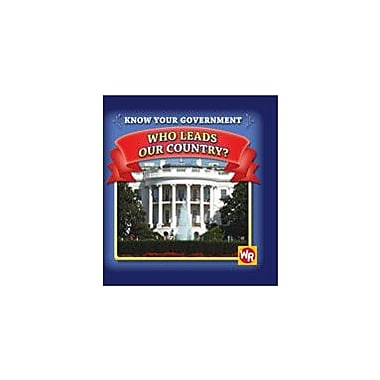 Gareth Stevens Publishing Who Leads Our Country? Social Studies Workbook, Grade 1 - Grade 4 [eBook]