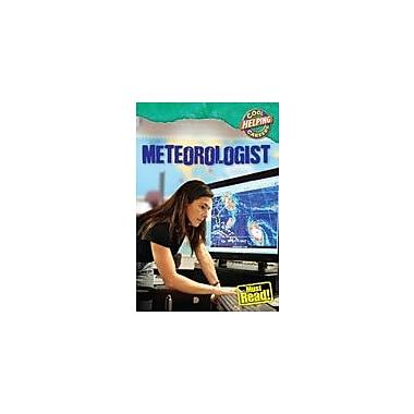 Gareth Stevens Publishing Meteorologist Business Workbook, Grade 5 - Grade 8 [eBook]