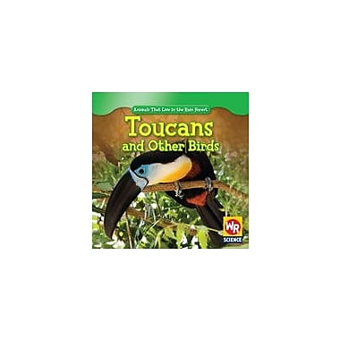 Gareth Stevens Publishing Toucans and Other Birds Science Workbook, Kindergarten - Grade 2 [eBook]
