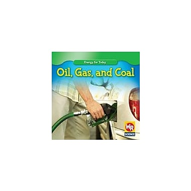 Gareth Stevens Publishing Oil, Gas, and Coal Physical Education Workbook, Grade 3 - Grade 5 [eBook]
