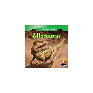 Gareth Stevens Publishing Allosaurus Science Workbook, Grade 1 - Grade 2 [eBook]