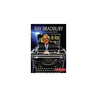 Gareth Stevens Publishing Ray Bradbury: Legendary Fantasy Writer History Workbook, Grade 6 - Grade 8 [eBook]