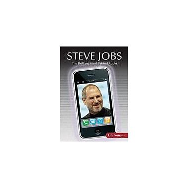 Gareth Stevens Publishing Steve Jobs: the Brilliant Mind Behind Apple History Workbook, Grade 6 - Grade 8 [eBook]