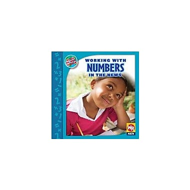 Gareth Stevens Publishing Working With Numbers In the News Math Workbook, Grade 2 - Grade 3 [eBook]