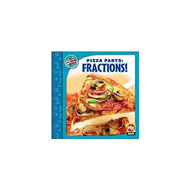 Gareth Stevens Publishing Pizza Parts: Fractions! Math Workbook, Grade 2 - Grade 3 [eBook]