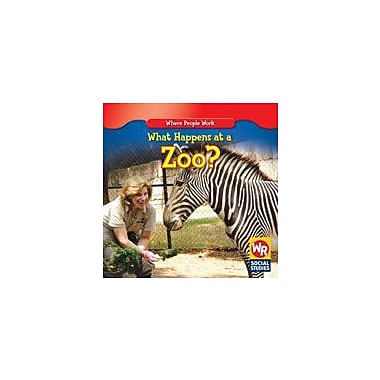 Gareth Stevens Publishing What Happens At A Zoo? Business Workbook, Kindergarten - Grade 2 [eBook]