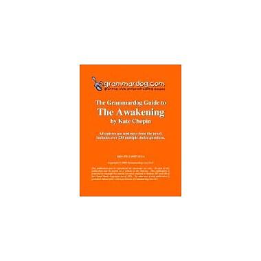 Grammardog.com Grammardog Guide to the Awakening Grammar Workbook, Grade 6 - Grade 12 [eBook]