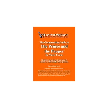 Grammardog.com Grammardog Guide to the Prince and the Pauper Grammar Workbook, Grade 6 - Grade 12 [eBook]