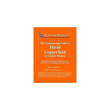 Grammardog.com Grammardog Guide to David Copperfield Grammar Workbook, Grade 6 - Grade 12 [eBook]