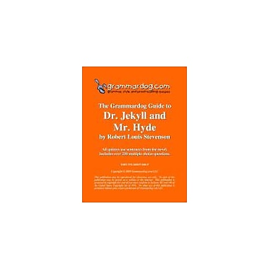 Grammardog.com Grammardog Guide to Dr. Jekyll and Mr. Hyde Grammar Workbook, Grade 6 - Grade 12 [eBook]