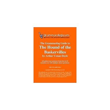 Grammardog.com Grammardog Guide to Hound of the Baskervilles Grammar Workbook, Grade 6 - Grade 12 [eBook]