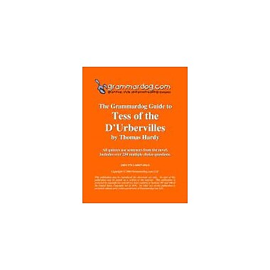 Grammardog.com Grammardog Guide to Tess of the D'urbervilles Grammar Workbook, Grade 6 - Grade 12 [eBook]