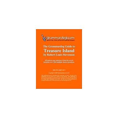 Grammardog.com Grammardog Guide to Treasure Island Grammar Workbook, Grade 6 - Grade 12 [eBook]