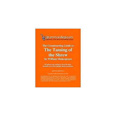 Grammardog.com Grammardog Guide to the Taming of the Shrew Grammar Workbook, Grade 6 - Grade 12 [eBook]