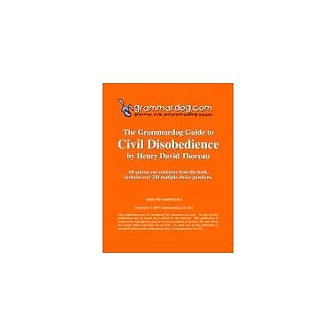 Grammardog.com Grammardog Guide to Civil Disobedience Grammar Workbook, Grade 6 - Grade 12 [eBook]