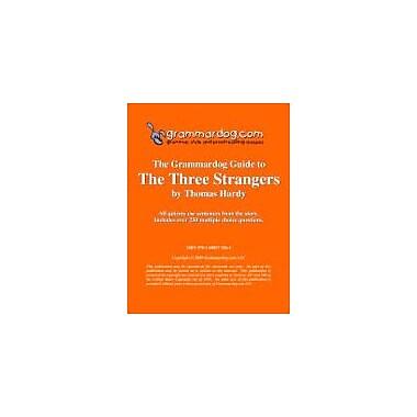 Grammardog.com Grammardog Guide to the Three Strangers Grammar Workbook, Grade 6 - Grade 12 [eBook]